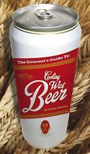 The Gourmet's Guide to Cooking with Beer: How to Use Beer to Take Simple Recipe