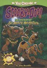 You Choose Stories Scooby-Doo Ser.: The Mystery of the Maze Monster by John...