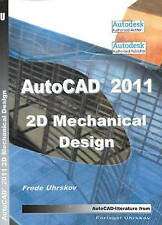 AutoCAD 2011 2D Mechanical Design, Uhrskov, Frede, Good, Paperback
