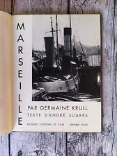 ‎KRULL Germaine - SUARES André‎ - ‎Marseille.‎ - 1935 - Photos en 1er tirage