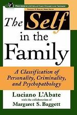The Self in the Family: A Classification of Personality, Criminality, and Psycho