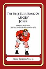 The Best Ever Book of Rugby Jokes : Lots and Lots of Jokes Specially...
