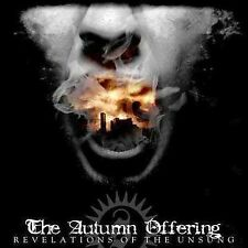 Revelations of the Unsung by The Autumn Offering (CD, Jul-2004, Stillborn...