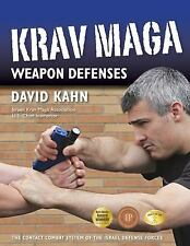 Krav Maga Weapon Defenses: The Contact Combat System of the Israel Defense Force