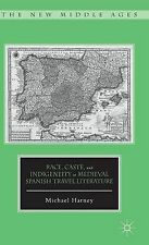 Race, Caste, and Indigeneity in Medieval Spanish Travel Literature (The New Midd