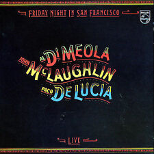 John McLaughlin/Al Di Meola/Paco de Lucia Friday Night in San Francisco LIVE