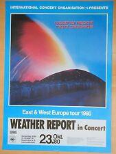 WEATHER REPORT 1980 NEUNKIRCHEN  orig.Concert-Konzert-Tour-Poster-Plakat DIN A1
