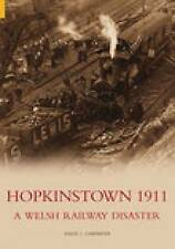 Hopkinstown 1911: A Welsh Railway Disaster,David Carpenter,New Book mon000001484