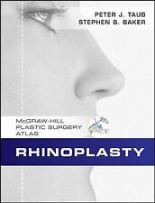 Rhinoplasty, , .,, Baker, Stephen, Taub, Peter, Very Good, 2011-12-07,