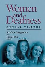 Women and Deafness : Double Visions (2006, Paperback)