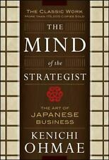 The Mind of the Strategist : The Art of Japanese Business by Kenichi Ohmae...