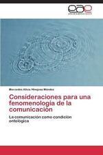 Consideraciones para una Fenomenologia de la Comunicacion by Hinojosa Mendez...