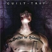 NEW MUSIC CD, HEAVY METAL ROCK, GUILT TRIP  SUFFER IN SILENCE   FAST POSTAGE
