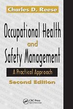 Occupational Health And Safety Management by Charles D Reese