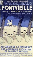 """""""FONTVIEILLE : MOULIN d' ALPHONSE DAUDET"""" Affiche originale entoilée (Léo LELEE)"""