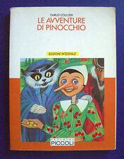 Carlo Collodi - Le avventure di Pinocchio - Ed. Piccoli 1989