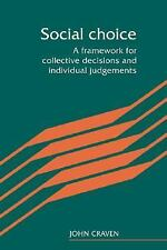 Social Choice: A Framework for Collective Decisions and Individual Judgements, E