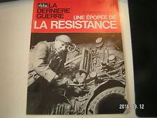 ** La dernière Guerre Rémy Epopée de la résistance n°17 Les vétérans