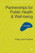 Partnerships for Public Health and Well-Being: Policy and Practice by Rob...
