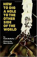 How to Dig a Hole to the Other Side of the World, Faith McNulty, Acceptable Book