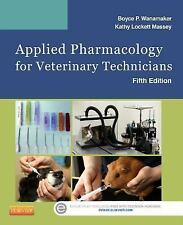 New Applied Pharmacology for Veterinary Technicians by Kathy Massey 2015 5e