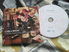 Carla Bruni ‎– Those Dancing Days Are Gone Naïve ‎– NV8114720 CD Single
