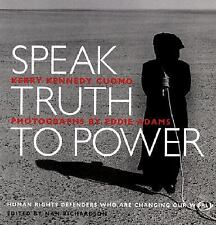 Speak Truth to Power Signed by Kerry Kennedy Cuomo + 1ST Edition Autographed