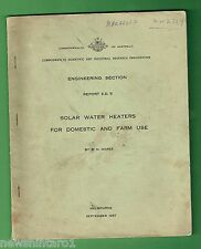 #T56.  1957 ILLUSTRATED REPORT ON SOLAR WATER HEATERS FOR HOME & FARM