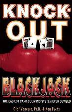 Knock-Out Blackjack: The Easiest Card-Counting System Ever Devised by Olaf...