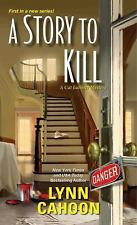 A STORY TO KILL a Cat Latimery Mystery new series from Lynn Cahoon