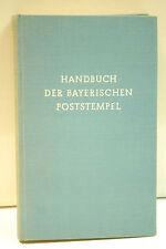 SEHR SELTEN  :  HANDBUCH DER BAYERISCHEN POSTSTEMPEL - KARL ULRICH 1951