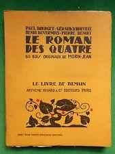 LA20 LE ROMAN DES QUATRE BOURGET BENOIT ILL MORIN JEAN LIVRE DE DEMAIN 43