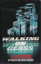 Iain Banks - Walking on Glass - 1st/1st 1985 in Jacket - Nice Copy