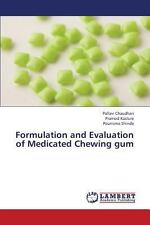Formulation and Evaluation of Medicated Chewing Gum by Shinde Pournima,...