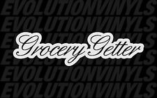 Grocery Getter V1 Decal Vinyl Sticker Funny FCK Fresh Daily Driven Illest Ill