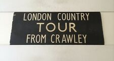 """London Crawley Linen Bus Blind 1972 33""""- London Country Tour From Crawley"""