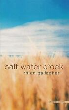 Salt Water Creek - VeryGood - Gallagher, Rhian - Paperback