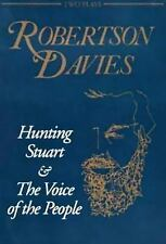 Hunting Stuart and the Voice of the People by Robertson Davies (1994, Paperback)