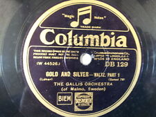 """78 rpm 10"""" THE GALLIS ORCHESTRA gold and silver pt 1+2"""
