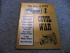 PFPC  Best of Volume 1 Civil War Civil War Parts 1 and 2 Ft Apache ++++++++