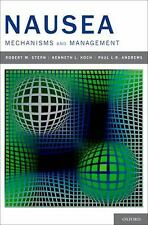 Nausea : Mechanisms and Management by R. M. Stern, Paul Andrews and Kenneth...