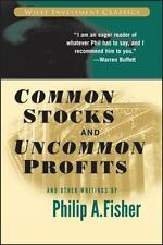 Common Stocks and Uncommon Profits and Other Writings (Wiley Investment Classic