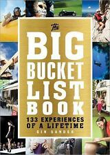 The Big Bucket List Book : 135 Experiences of a Lifetime by Gin Sander (2016,...