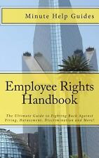 Employee Rights Handbook: The Ultimate Guide to Fighting Back Against -ExLibrary