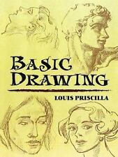 Basic Drawing (Dover Art Instruction) Louis Priscilla