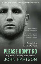 WEST HAM PAPERBACK BOOK JOHN HARTSON PLEASE DONT GO WALES ARSENAL