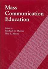 Mass Communication Education (2003, Paperback) Iowa State Press