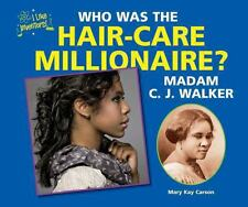 Who Was the Hair-Care Millionaire? Madam C. J. Walker (I Like Inventor-ExLibrary