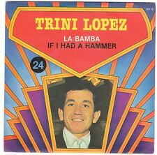 SP 45 TOURS TRINI LOPEZ IF I HAD A HAMMER LA BAMBA