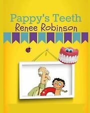 Cherry 'Maters: Pappy's Teeth by Renee Robinson (2014, Paperback)